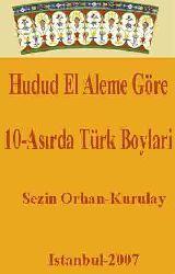 Hudud El Aleme Göre 10.Asırda Türk Boylari