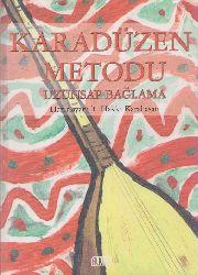 Karadüzen –Uzunsap Bağlama - Metodu – Temel Hakki Karahasan - Istanbul - 2003 - 99s