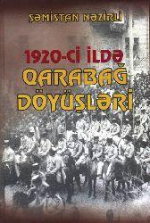1920Ci Ilde Qarabağ Döyüşleri - Şəmistan Nezirli