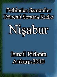 Fethinden Samaniler Dönemi Sonuna Qeder Nişabur - Ismayıl Pırlanta