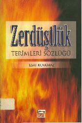 Zerdüştlük Terimleri Sözlüğü-Esed Qorxmaz-2004-166s