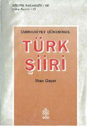 Cumhuriyet Döneminde Türk Şiiri İlxan Geçer -1990 486