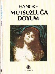 Mutsuzluğa Doyum-Peter Handke- Zeyneb Sayın-1985-76s