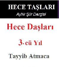 3.Cü Yıl-Hece Daşları-Ayliq Şiir Dergisi -Tayyib Atmaca-2017-344s