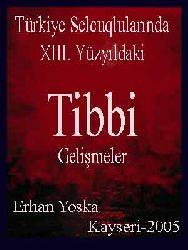 Türkiye Selcuqlularında XIII. Yüzyıldaki Tibbi Gelişmeler