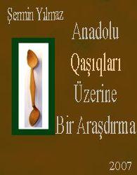 Anadolu Qaşıqları Üzerine Bir Araşdırma
