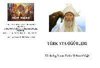 Türk Atasözleri Ve Deyimler ışığında Türk Soyçuluq Egemenliği Ve Türk Töresi-Fatih Mehmed Yiğid-28s+Ata Öğütleri Fatih Mehmed Yiğid-29s