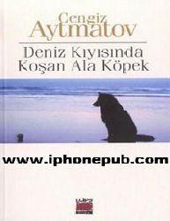 Deniz Qıyısında Qoshan Ala Kopek Çingiz Aytmatov-160s