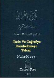 Tarix Ve Cuğrafiye Darulselteneye Tebriz