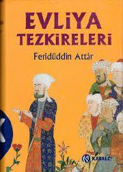 Feridüddin Attar Tezkiretül Evliya-Süleyman Uludağ-bursa-1984-872s