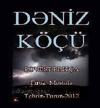 Deniz Köçü - Firuz Mustafa