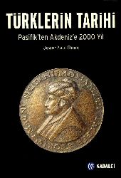 Türklerin Tarixi Pasifikden Ağdenize 2000 Yıl-Jean Paul Roux
