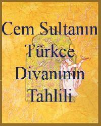 Cem Sultanın Türkce Divanının Tahlili Sedat Engin