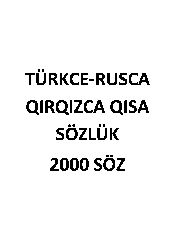 ikimin Söz-Türkce-Rusca-qırqızca Qisa Sözlük Latin-Kiril-82s
