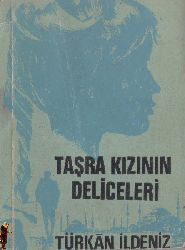 Taşra Qızının Deliceleri-Türkan Ildeniz-1968-98s