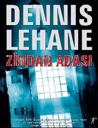 Zindan Adasi Dennis Lehane-M.Qaraosmanoğlu 1993-325s