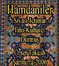Hamdaniler - Siyasi , Ictimai , Ilmi Ve Kulturel Hayat - Ömer Tokuş