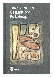 Günümüzde Psikoterapi-Saffet Murat Tura-2005-328s