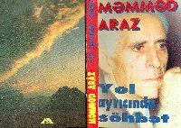 Məmməd Araz - Seçilmiş Əsərləri - Ikini Qapıq - 128s-1 -Yol Ayricinda Söhbət – Məmməd Araz - Baki-1998 - 320s