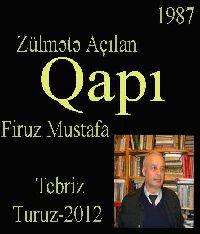 Zülmətə Açılan Qapı - Firuz Mustafa
