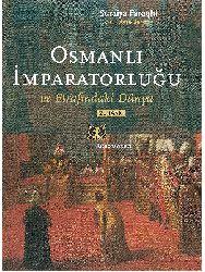 Osmanli Impiraturluğu Ve Çevresindeki Dünya Suraiya Faroqhi Ayşe Berktay 2010 379