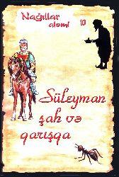 Nağıllar Aləmi 10 Süleyman Şah Və Qarışqa Hikmət Hüseynov
