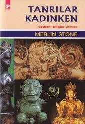 Tanrılar Qadınken-Merlin Stone-Nilgün Şarman-2000-295s