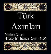 Türk Akınları - Mirliva Kılışlı - Hüseyin Hüsnü