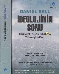 Ideolojinin Sonu-Ellilerdeki Siyasi Fikirlerin Tükenişe Dair-Daniel Bell-Volkan Hacoğlu-2012-533s
