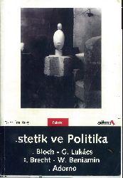 Istetik Ve Politika-Theodor W.Adorno-Bloch-Lukacs-Brecht-Benjamin-Ünsal Oskay-2004-457s