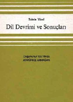 Dil Devrimi Ve Sonuclari - Tahsin Yucel