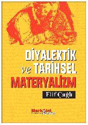 Diyalektik Ve Tarixsel Materyalizm-Elif Çağlı-2013-85s