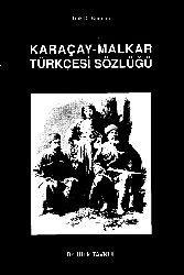 Qaraçay-Malkar-Türkiye Türkcesi Sözlük-Ufuq Tavkul-2000-513s
