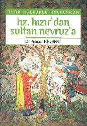 Hz Hızırdan Sultan Nevruza - Dr Yaşar Kalafat