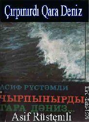 Çırpınırdı Qara Deniz