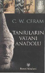 Tanrıların Veteni Anadolu-C.W.Ceram-Esat Nermi Erendor-2008-200s