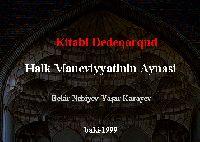 Kitabi Dədə korkut-XALQ  Mənəviyyatının Aynası -Bekir Nebiyev-Yaşar Karayev- baki – 1999 31s