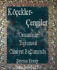 Osmanlıda Toplumsal Cinsiyet Bağlamında Köçekler, Çengiler Şeyma Ersoy