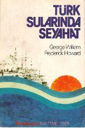 Türk Sultanlarında Seyahet-G.W.F.Howard-Şevket Serdar Türet 1978 119