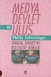 Medya Devlet Ve Ulus-Philip Schlesinger-Mehmek Küçük-1991-320s