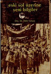 Eski Sol Üzerine Yeni Bilgiler-Mete Tuncay-1982-353