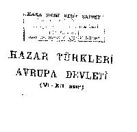 Xezer Türkleri Avrupa Devleti- VI-XII -Qara Şemsi Beşit Saffet1934-55s