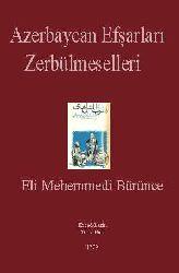 Fərhənge Zərbülməsəlhaye Əfşare Azəraycan -Əli Məhəmmədi Bürüncə -Türkce-Farsca - Latin-Ebced - 1979 - 293s