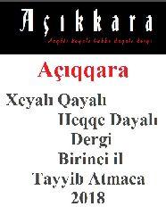 Birinci Yıl-Açıqqara Xeyalı Qayalı Heqqe Dayalıdergi-Tayyib Atmaca-2018-161s