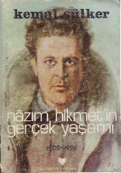 Nazim Hikmetin Gerçek Yaşamı-1902-1928-1-Kemal Sülker-1987-270s