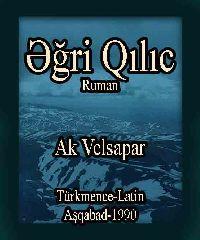 Eğri Qılıc - Ruman - Ak Velsapar