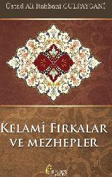 Kelami Firqelerve Mezhebler-Eli Rebbani Gülpayiqani-Çev-Yunus Gürel-2014-380s