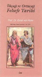 Felsefe Tarixi-Ilkçağ Ve Ortaçağ-Ernst Von Aster-Vural Okur-1949-418s