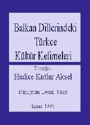 Balkan Dillerindeki Türkce Kültür Kelimeleri