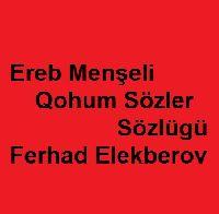 Ereb Menşeli Qohum Sözler Sözlügü-Ferhad Elekberov-Baki-1991-Kiril